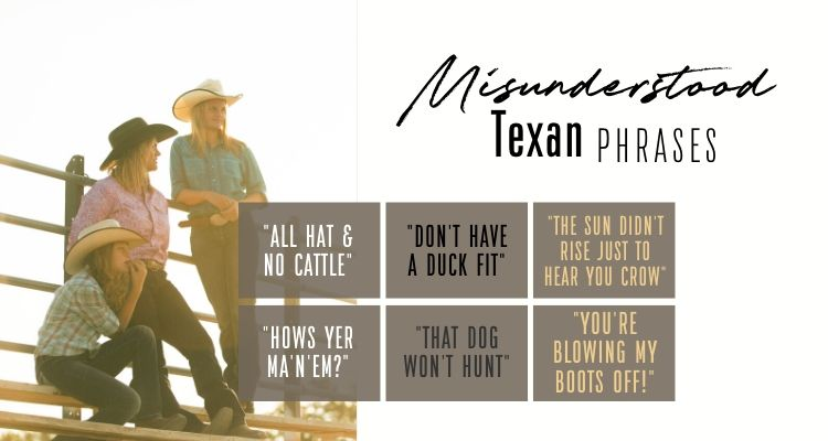 commonly misunderstood phrases in texas