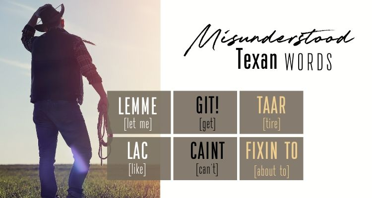 commonly misunderstood words in texas